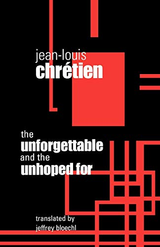 Unforgettable and the Unhoped for 9780823221936