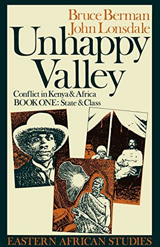 Unhappy Valley: Conflict in Kenya & Africa 9780821410172
