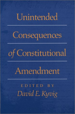 Unintended Consequences of Constitutional Amendment 9780820321912