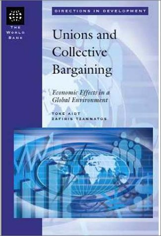 Union and Collective Bargaining: Economic Effects in a Global Environment 9780821350805