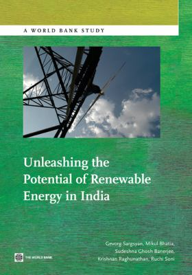 Unleashing the Potential of Renewable Energy in India 9780821387801