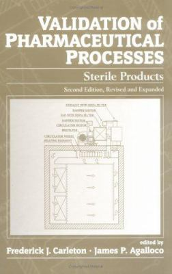 Validation of Pharmaceutical Processes: Sterile Products, Second Edition 9780824793845