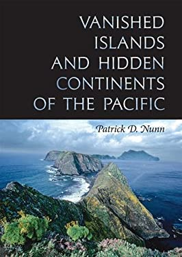 Vanished Islands and Hidden Continents of the Pacific 9780824832193