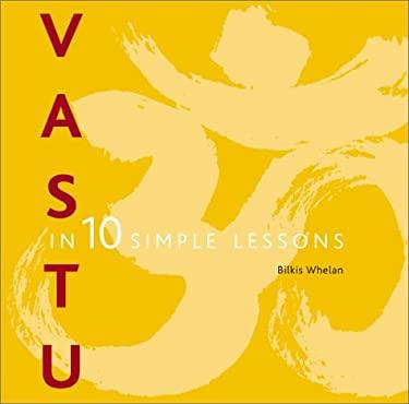Vastu in 10 Simple Lessons 9780823055913