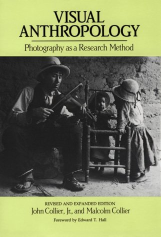 Visual Anthropology: Photography as a Research Method 9780826308993