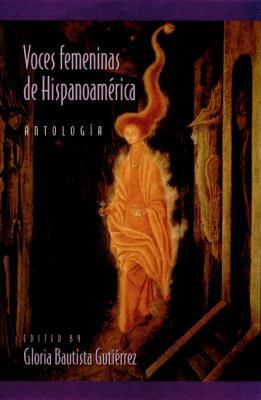 Voces Femeninas de Hispanoamerica 9780822955580