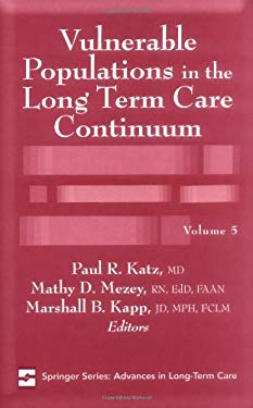 Vulnerable Populations in the Long Term Care Continuum 9780826168344
