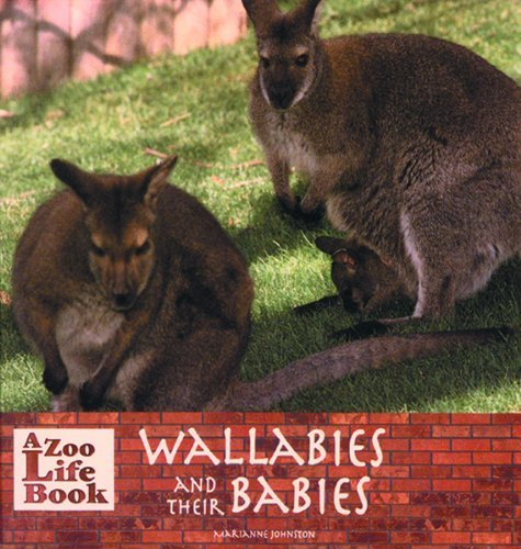Wallabies and Their Babies 9780823953141