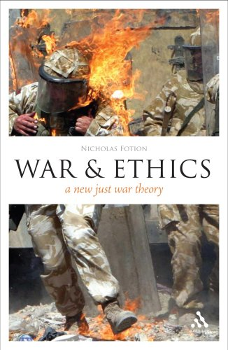 War and Ethics: A New Just War Theory 9780826492609