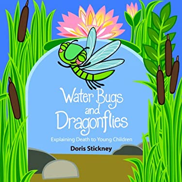 Water Bugs and Dragonflies: Explaining Death to Young Children 9780829818581