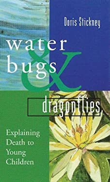Water Bugs and Dragonflies: Explaining Death to Young Children 9780829811803