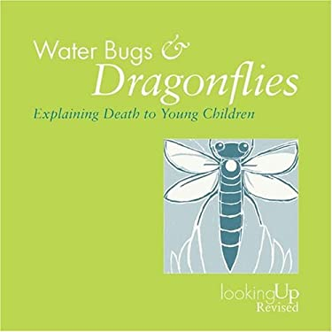 Water Bugs and Dragonflies: Explaining Death to Children 9780829816242