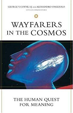 Wayfarers in the Cosmos: The Human Quest for Meaning 9780824519124