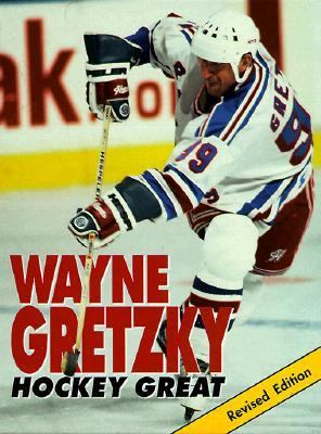 Wayne Gretzky: Hockey Great 9780822536772