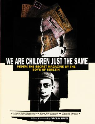 We Are Children Just the Same: