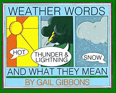 Weather Words and What They Mean 9780823409525