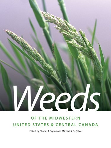 Weeds of the Midwestern United States & Central Canada 9780820335063