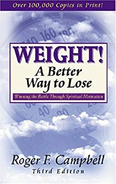Weight! a Better Way to Lose 9780825423499