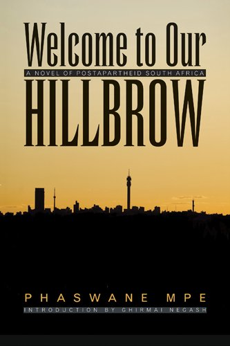 Welcome to Our Hillbrow: A Novel of Postapartheid South Africa 9780821419625