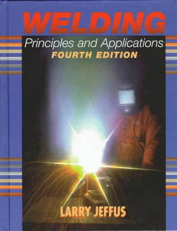 Welding Principles and Applications 9780827382404