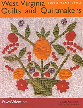 West Virginia Quilts: And Quiltmakers 9780821413395