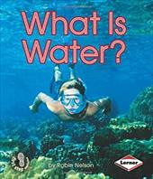 What Is Water? 3546428