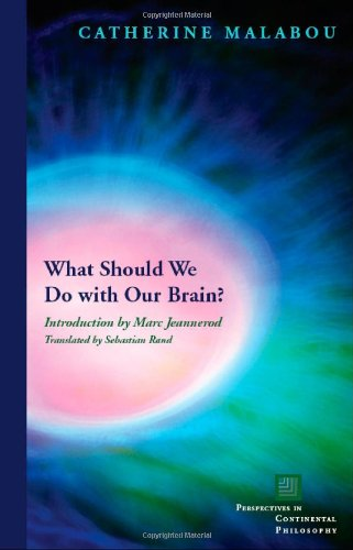 What Should We Do with Our Brain? 9780823229536