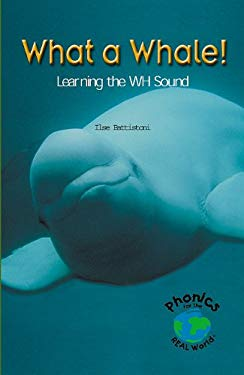 What a Whale! Learning the Wh Sound 9780823982745