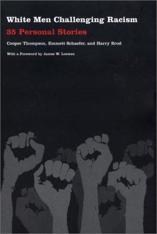 White Men Challenging Racism-P 9780822330967