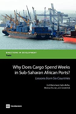 Why Does Cargo Spend Weeks in Sub-Saharan African Ports?: Lessons from Six Countries