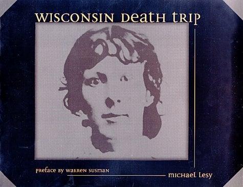 Wisconsin Death Trip 9780826321930
