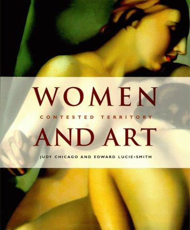 Women and Art: Contested Territory 9780823058525