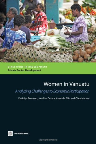 Women in Vanuatu: Analyzing Challenges to Economic Participation 9780821379097