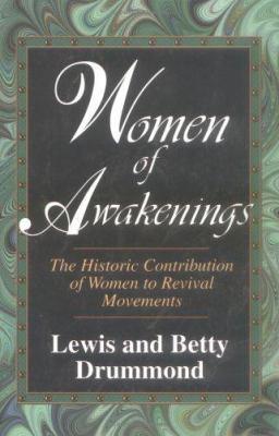 Women of Awakenings 9780825424748