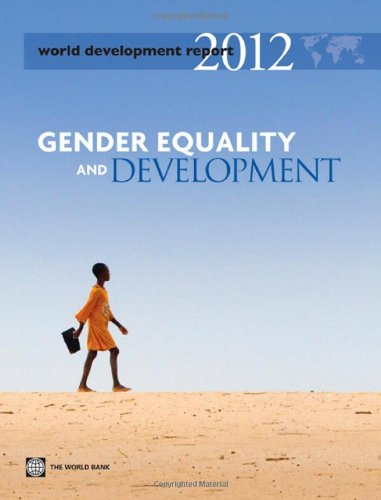 World Development Report 2012: Gender Equality and Development 9780821388105