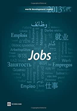 World Development Report 2013: Jobs 9780821395752