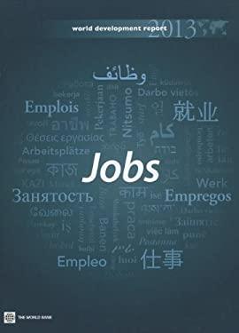 World Development Report 2013: Jobs 9780821396209