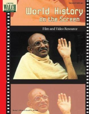 World History on the Screen: Film and Video Resources 9780825146152