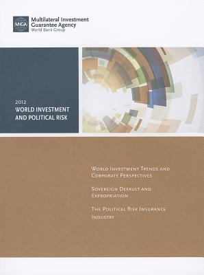 World Investment and Political Risk 2012 9780821395080