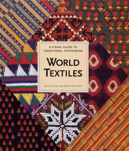 World Textiles: A Visual Guide to Traditional Techniques 9780821226216