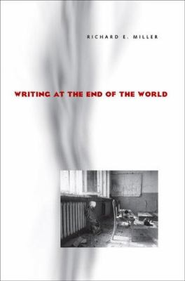 Writing at the End of the World 9780822958864