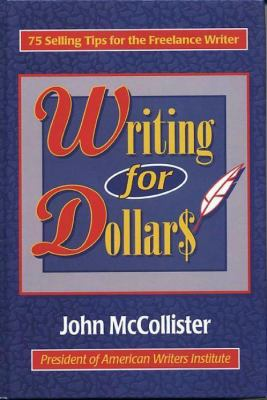 Writing for Dollars 9780824604868