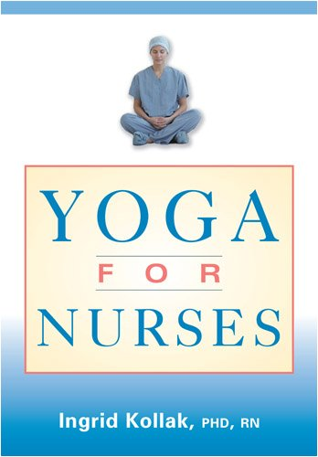 Yoga for Nurses 9780826138323