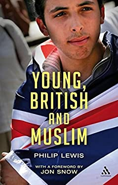 Young, British and Muslim 9780826497307