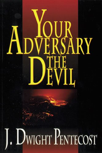 Your Adversary, the Devil 9780825434556