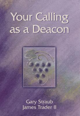 Your Calling as a Deacon 9780827244115