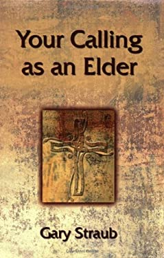 Your Calling as an Elder 9780827244108