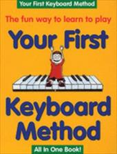 Your First Keyboard Method - Single Copy 3590276