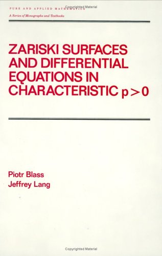 Zariski Surfaces and Differential Equations in Characteristic P 9780824776374