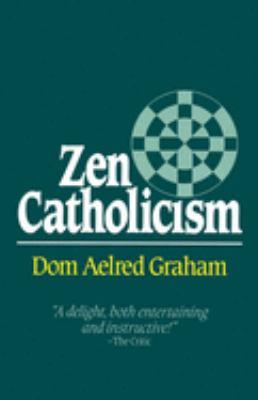 Zen Catholicism 9780824514259